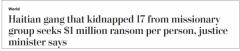 绑架17名美加传教士后,海地黑帮索要1700万美元